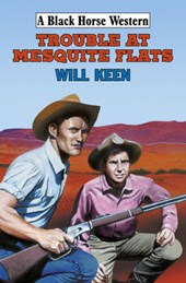 Trouble at Mesquite Flats