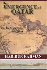 The Emergence of Qatar | H. Rahman |