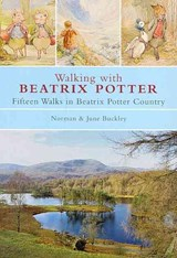 Walking with Beatrix Potter | Norman Buckley |