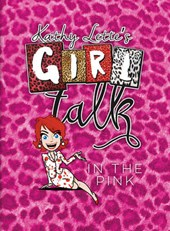 Kathy Lette's Girl Talk in the Pink