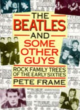 The Beatles and Some Other Guys | Pete Frame |