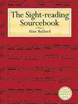 The Sight-Reading Sourcebook for Piano Grade One | Alan Bullard |