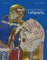 Art and history of calligraphy | Patricia Lovett |