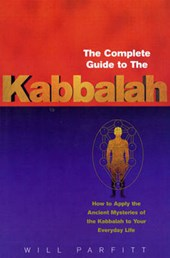Complete Guide To The Kabbalah | Will Parfitt |