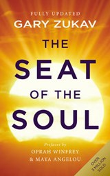 Seat of the Soul | Gary Zukav |