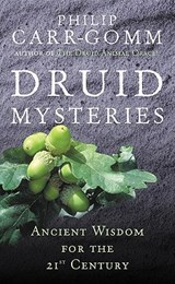 Druid Mysteries | Philip Carr-Gomm |