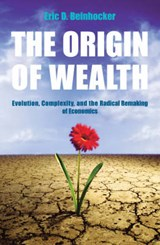 Origin Of Wealth | Eric Beinhocker |