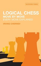 Logical Chess Move by Move | Irving Chernev |