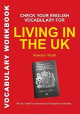 Check Your English Vocabulary for Living in the Uk | auteur onbekend |