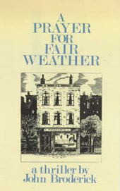 A Prayer for Fair Weather