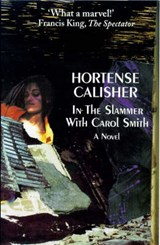 In the Slammer with Carol Smith | Hortense Calisher |