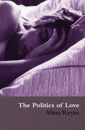 The Politics of Love | Alina Reyes |