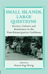 Small Islands, Large Questions | Karen Olwig |