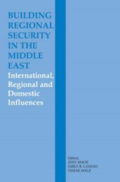 Building Regional Security in the Middle East
