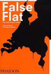 False flat: why dutch design is so good