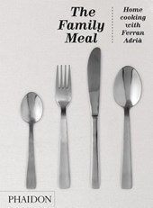 Family meal : home cooking with ferran adria