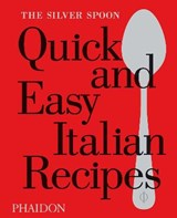 Silver spoon quick and easy italian recipes | The Silver Spoon Kitchen |