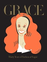 Grace: thirty years of fashion at vogue | Grace Coddington |