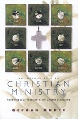 An Introduction to Christian Ministry | Gordon Kuhrt |