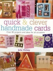 Quick & Clever Handmade Cards | Julie Hickey |