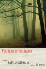 Devil in the valley | Castle Freeman |