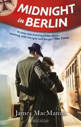 Midnight in Berlin | James MacManus |