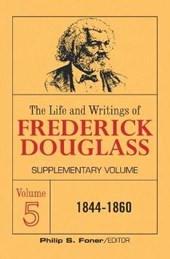 Life and Writings of Frederick Douglass Supplementar