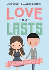 Love That Lasts | Jefferson Bethke ; Alyssa Bethke |