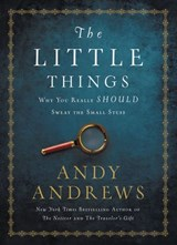 The Little Things | Andy Andrews |