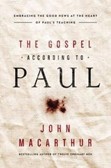 Gospel According to Paul | John MacArthur |