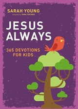 Jesus Always: 365 Devotions for Kids | Sarah Young |