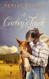A Cowboy's Touch | Denise Hunter |