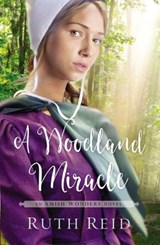 A Woodland Miracle | Ruth Reid |