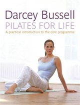 Pilates for Life | Darcey Bussell |