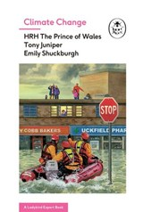 Climate Change (A Ladybird Expert Book) | Hrh The Prince of Wales ; Tony Juniper ; Emily Shuckburgh |