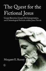 The Quest for the Fictional Jesus | Margaret E. Ramey |