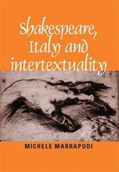 Shakespeare, Italy, and Intertextuality