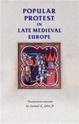 Popular Protest In Late Medieval Europe | Samuel Kline Jr Cohn |