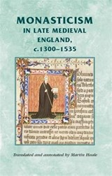Monasticism in Late Medieval England, C.1300-1535 |  |