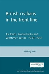 British Civilians in the Front Line | Helen Jones |