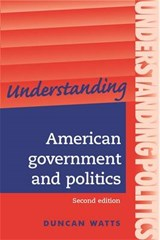 Understanding American Government And Politics | Duncan Watts |