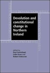 Devolution and Constitutional Change in Northern Ireland