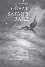 Great Satan's Rage | Scott Wilson |