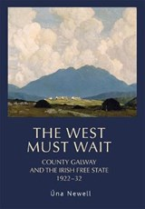 The West Must Wait | Una Newell |