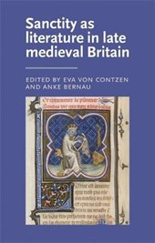 Sanctity As Literature in Late Medieval Britain