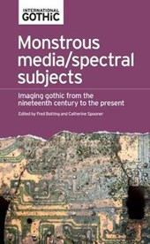 Monstrous Media / Spectral Subjects