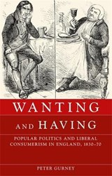 Wanting and Having | Peter Gurney |