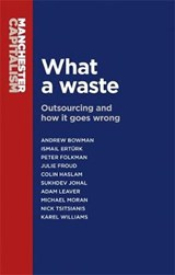 What a Waste | BOWMAN,  Andrew |