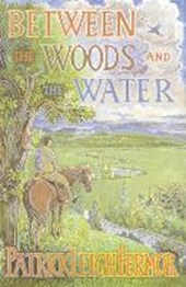 Between the Woods and the Water | Patrick Leigh Fermor |
