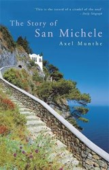 Story of San Michele | Axel Munthe |